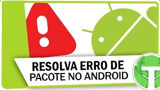 Como resolver erro análise de pacote no Android