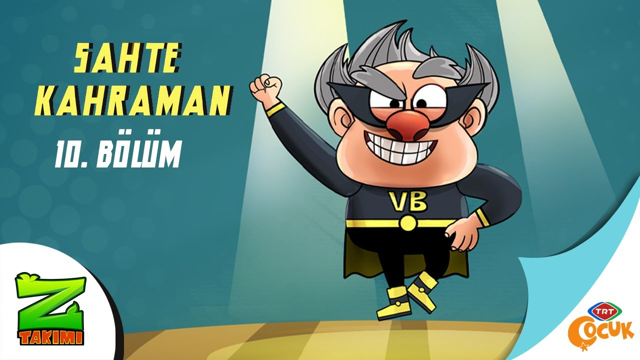 Download Z TAKIMI   SAHTE KAHRAMAN   TRT ÇOCUK