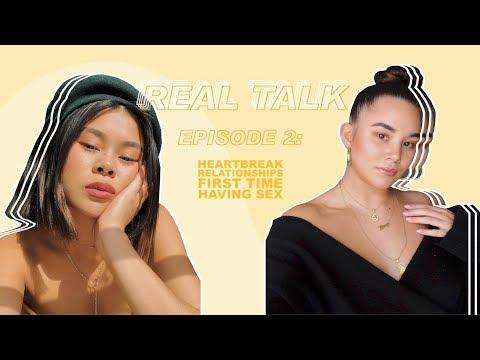 REAL TALK #2: Heartbreak, Relationships & First Time Having Sex