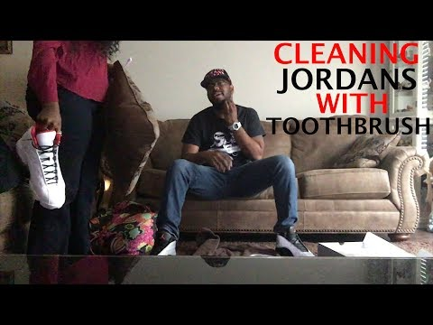 CLEANING JORDANS WITH TOOTHBRUSH PRANK