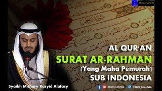 VERSI BARU II SURAT AR-RAHMAN - Syaikh Mishary Rasyid Alafasy