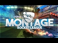 ROCKET LEAGUE MONTAGE