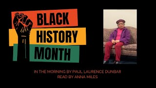 Black History 2021 - A Poem Read by Anna Miles