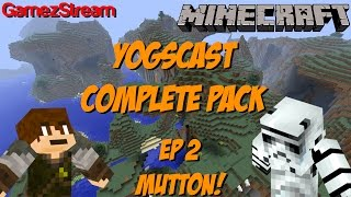 YOGSCAST Complete Pack! Ep 2 - MUTTON!! Thumbnail