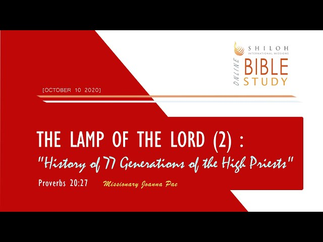 The Lamp of the Lord (2) : History of 77 Generations of the High Priests