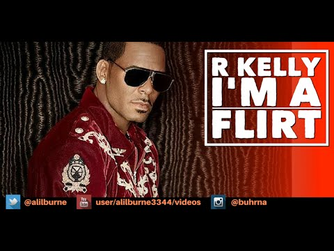 i a flirt r kelly remix Listen to your favorite songs from r kelly stream ad-free with amazon music unlimited on mobile, desktop i'm a flirt remix.