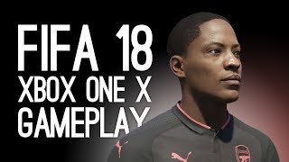 FIFA 18 Xbox One X Gameplay - Let's Play The Journey Part 2 - WHERE'S THE BUFFET?