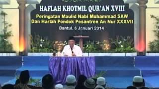 Tausiyah KH. Hasyim Muzadi di Pon. Pes. An Nur Ngrukem | Part 2 | pondok annur ngrukem