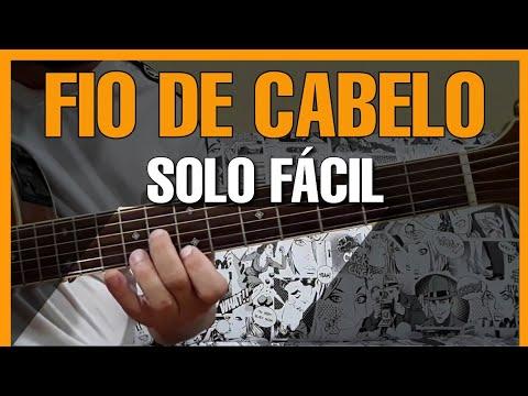 Solos Fáceis de Violão   Fio de Cabelo   Simplificado   Musica Sertaneja Raiz   Solo Fácil