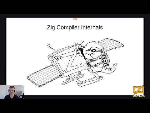 Zig Compiler Internals - Andrew Kelley