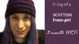 V-log Of A Scottish Trans Girl 22/01/15