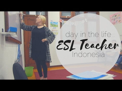 ESL Teacher [DAY IN THE LIFE] - Indonesia