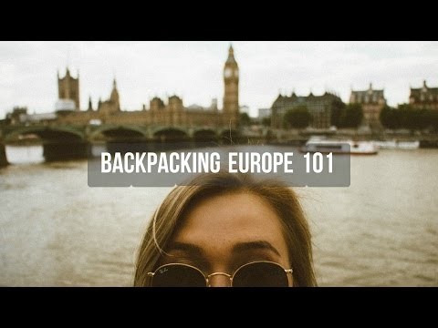 Backpacking Europe 101 | My Top 10 Tips