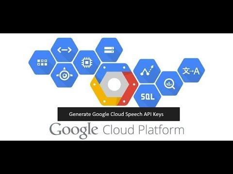 google-cloud-platform-tutorials-:-generate-api-keys-for-(-google-cloud-speech-api-)