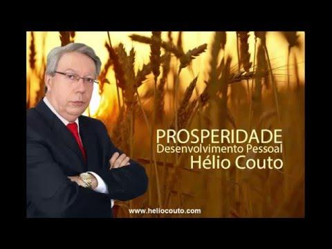 Desenvolvimento Pessoal - PROSPERIDADE por Hélio Couto