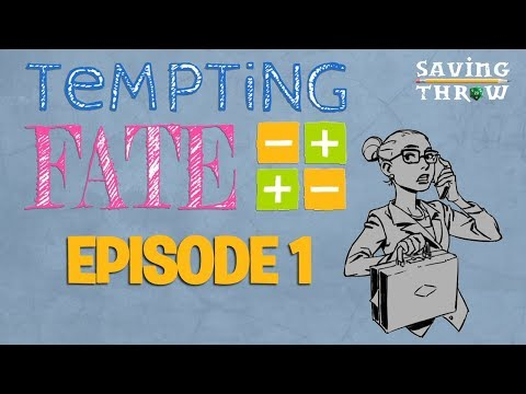 Tempting Fate - Episode 1