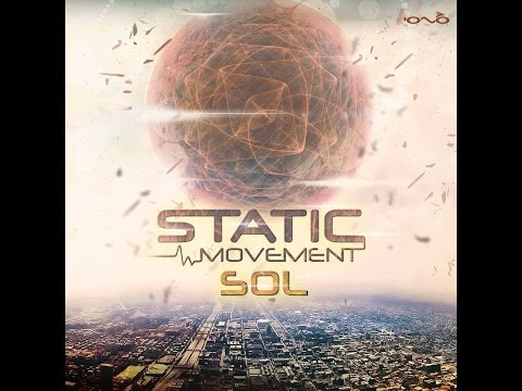 Static Movement -  Sol (Full Album)