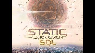 Static Movement -  Sol (Full Album)