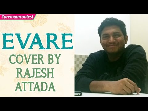 Evare - Cover By Rajesh Attada ♪♪ #premamcontest