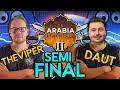 - TheViper vs DauT | $2,000 Arabia Invitational | Semi Final | Hosted by Mario Ovalle