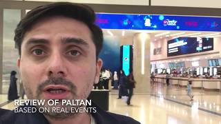 Paltan | First Review | Honest | Clear