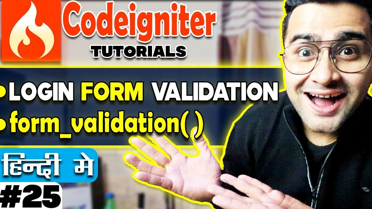 Codeigniter Mini Project Tutorial in Hindi/Urdu (Login Form Validation)    form_validation()
