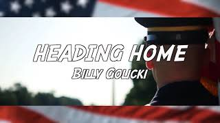 """Heading Home"".. Billy Golicki"
