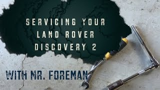 Land Rover Discovery 2 4WD Oil Change & Service(Mr. Foreman does his best to guide you through a standard oil change and service on the Land Rover Discovery 2., 2016-07-13T18:14:26.000Z)
