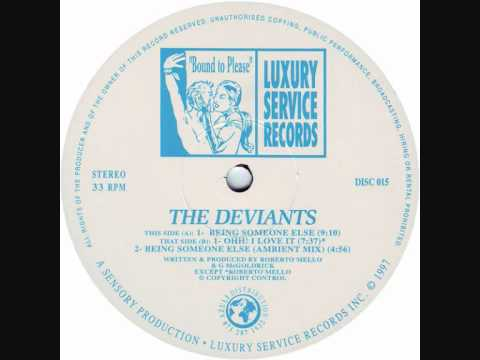 The Deviants - Being Someone Else