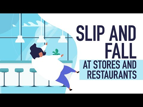 Slip and Fall Lawyer - Slip and Fall at Stores and Restaurants