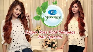 KeshKahon | Copper rose gold balayage hair Color Tutorial | Rtv Lifestyle