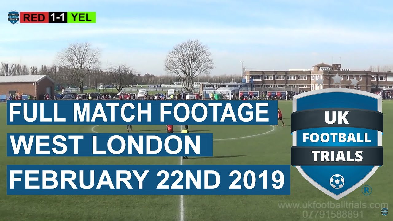 Full Match Footage | West London | February 22nd 2019 - UK Football Trials