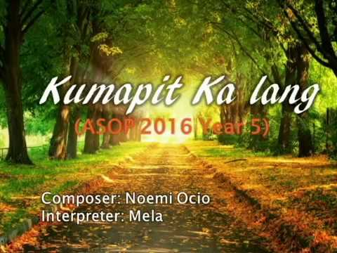 Kumapit Ka Lang Lyrics ASOP 2016 ASOP 5 Finals Grand Champion