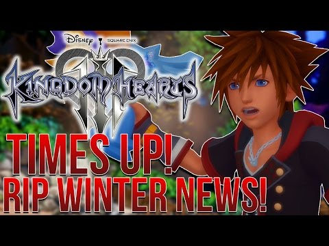 WINTER IS OVER! RIP KINGDOM HEARTS 3 WINTER NEWS!