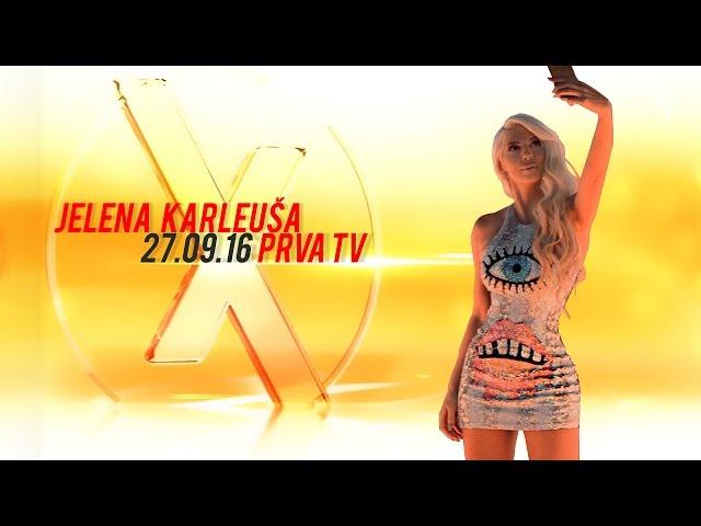 JELENA KARLEUSA // Exkluziv / Prva 27.09.2016