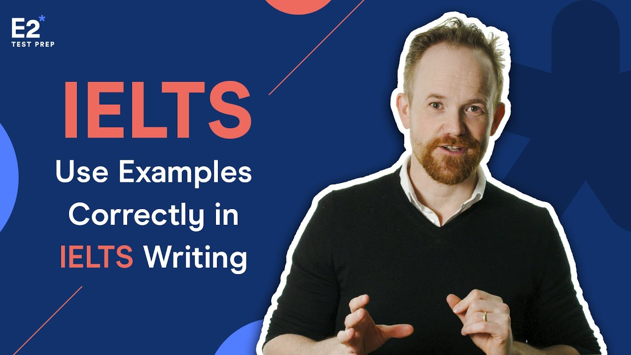 Download How to Use Examples Correctly in IELTS Writing Task 2