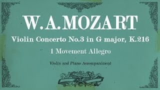 W.A.Mozart Violin Concerto No.3 in G major K.216 - 1 mov Allegro - Piano accompaniment