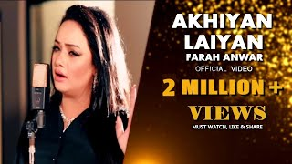 Akhiyan Laiyan | Full Video | Farah Anwar | Latest Punjabi 2018 | Suristaan