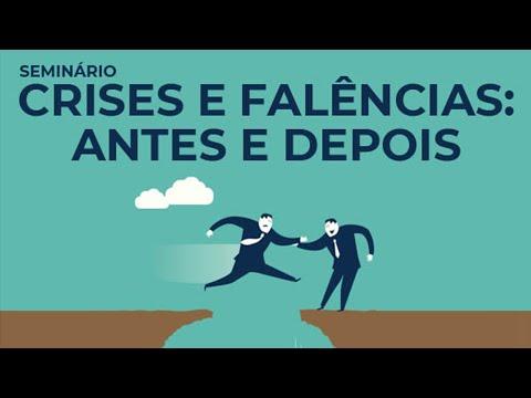 Crises e Falência - Antes e depois