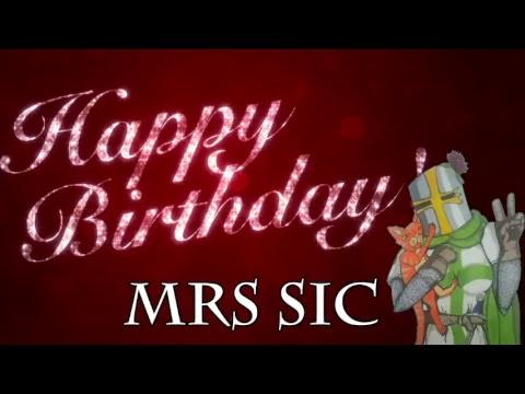 Mrs Sics Birthday Stream