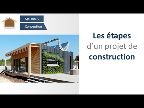 les tapes d 39 un projet de construction youtube