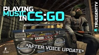 CS GO Tutorials - How to play music in game without HLDJ