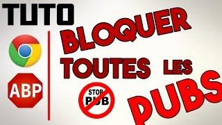 TUTO |Supprimer TOUTES les PUBS sur internet!