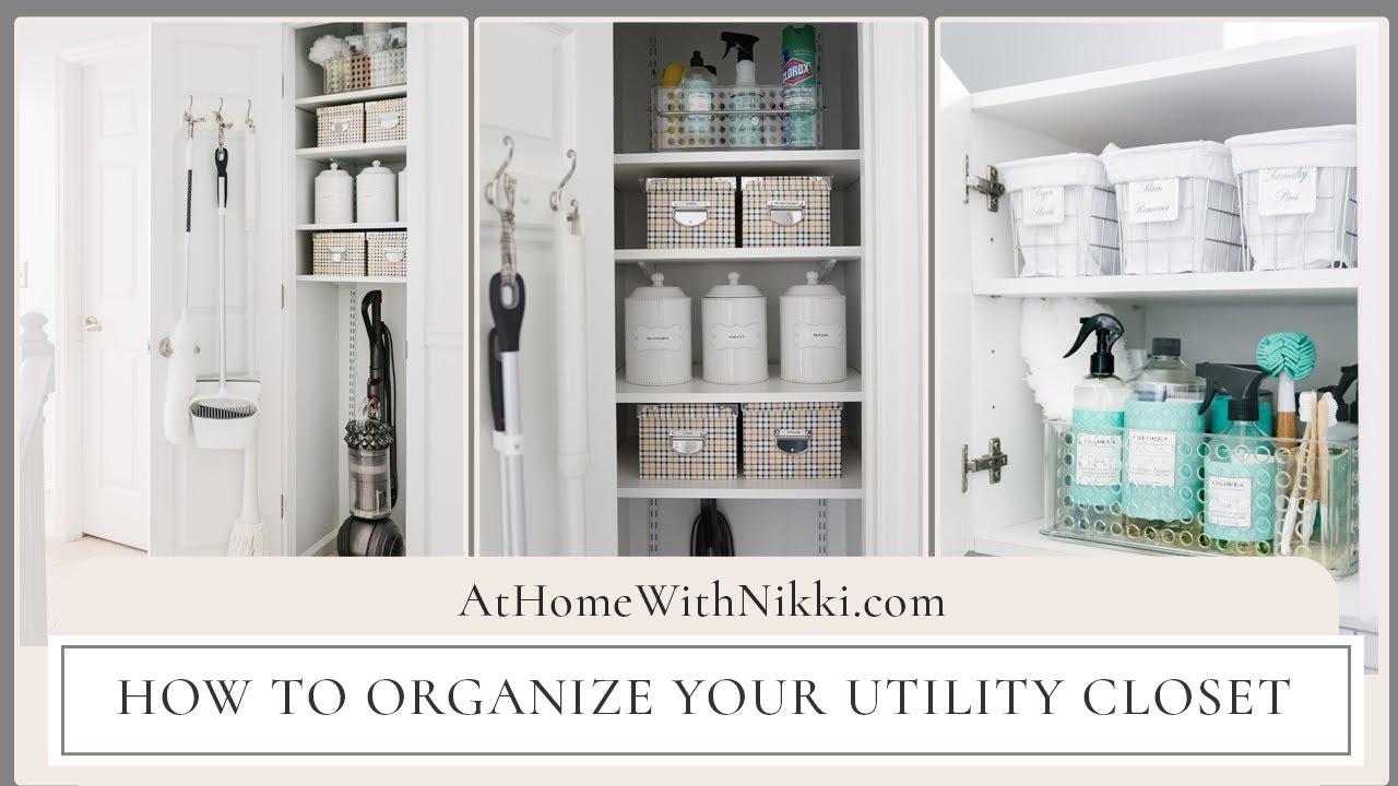 HOME ORGANIZATION  How To Organize Your Utility Closet