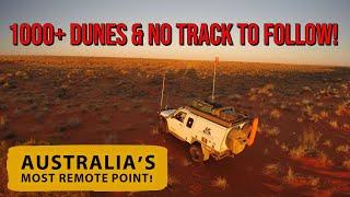 OVER 1,000 SAND DUNES & no track to follow! Australia's most remote spot! Graham's 2015 Adventure