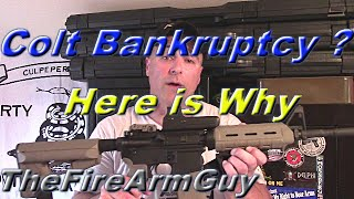 Here is Why Colt is Bankrupt - TheFireArmGuy