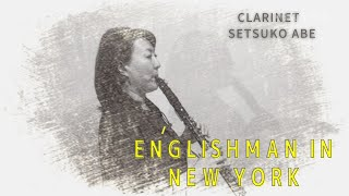 Englishman In New York / Sting / Clarinet version