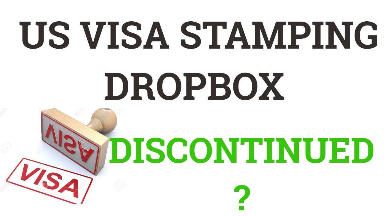 H-1B Renewal stamping Dropbox Eligibility