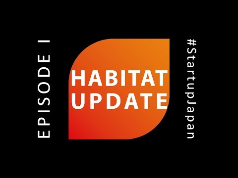 Why How What - Habitat Update Ep. 1