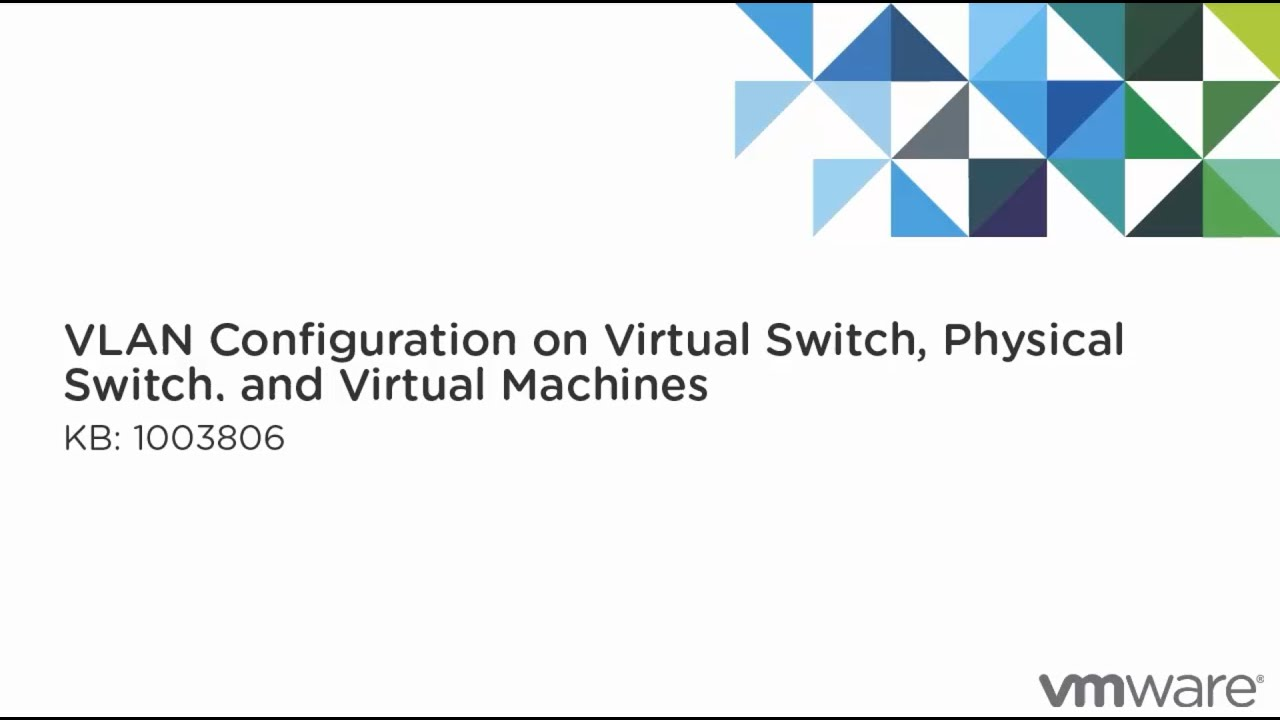 VLAN configuration on virtual switches, physical switches, and